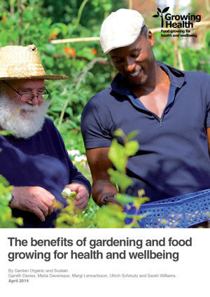 The benefits of gardening and food growing for health and wellbeing
