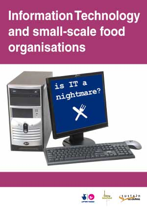 Information Technology and small-scale food organisations: Is IT a nightmare?