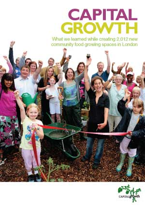Capital Growth: What we learned while creating 2,012 new community food growing spaces in London