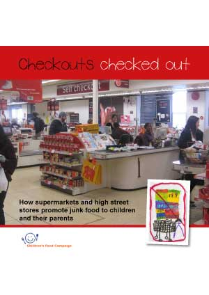 Checkouts checked out - how supermarkets promote junk food to children and their parents