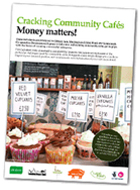 Cracking Community Cafes: Money matters!