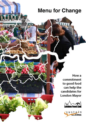 Menu for Change: How a commitment to good food can help the candidates for London Mayor