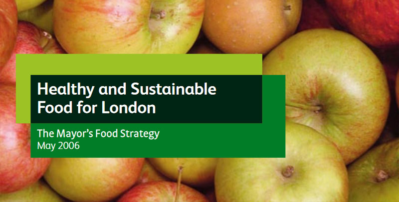 New Food Strategy Promised For London Sustain